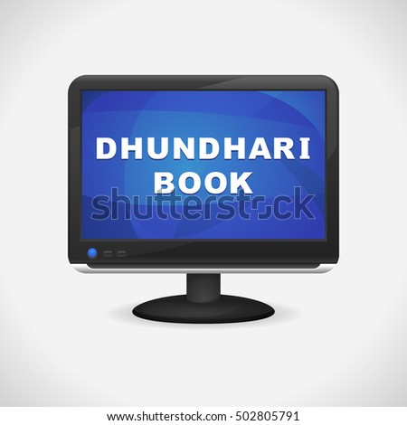 monitor with dhundhari book on