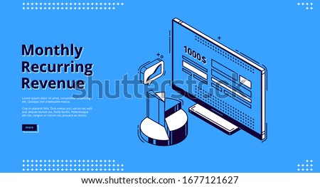 Monthly recurring revenue banner. Fixed earnings and payments, MRR concept. Vector landing page of recurring income with isometric icons of bills on computer monitor and charts, diagram