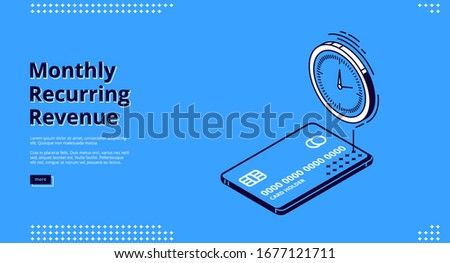 Monthly recurring revenue banner. Fixed earnings and payments, MRR concept. Vector landing page of recurring income with isometric icons of credit card and time reminder