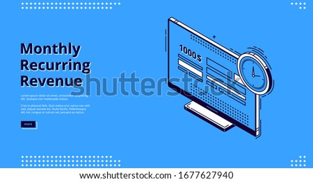 Monthly recurring revenue banner. Fixed earnings and payments, MRR concept. Vector landing page of recurring income with isometric icons of bills on computer monitor and time reminder