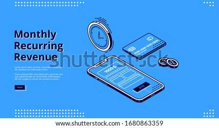 Monthly recurring revenue banner. Fixed earnings and payments, MRR concept. Vector landing page of recurring income with isometric icons of bills on smartphone screen, credit card and time reminder