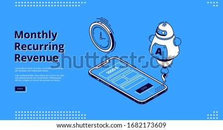 Monthly recurring revenue banner. Fixed earnings and payments, MRR concept. Vector landing page of recurring income with isometric icons of smartphone screen, artificial Intelligence and time reminder