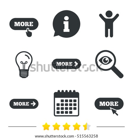 More with cursor pointer icon. Details with arrow or hand symbols. Click more sign. Information, light bulb and calendar icons. Investigate magnifier. Vector Stock photo ©