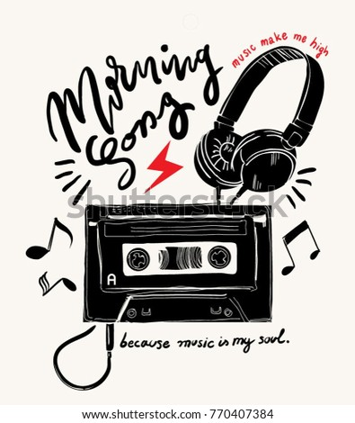 morning song slogan with cassette and headphone illustration