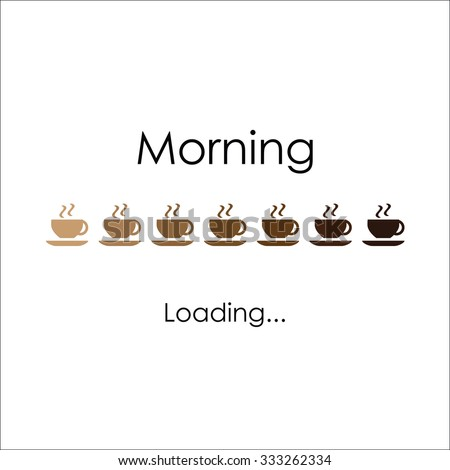 Morning with coffee, vector art for banner, poster, card. Loading coffee lettering