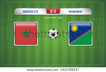 Morocco vs Namibia scoreboard broadcast template for sport soccer africa tournament 2019 Group D and football championship in egypt vector illustration