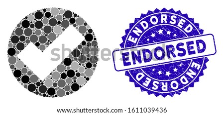 Mosaic apply icon and distressed stamp seal with Endorsed phrase. Mosaic vector is designed with apply icon and with scattered round spots. Endorsed stamp seal uses blue color, and grunged surface. Stock photo ©