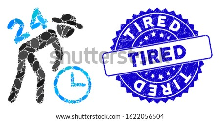Mosaic around the clock working gentleman icon and rubber stamp seal with Tired text. Mosaic vector is formed with around the clock working gentleman icon and with random ellipse spots.