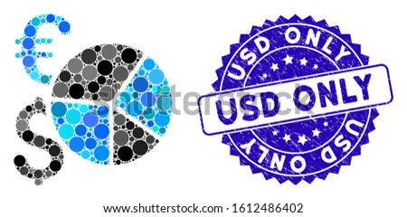 Mosaic Dollar and Euro pie chart icon and corroded stamp seal with USD Only text. Mosaic vector is composed with Dollar and Euro pie chart pictogram and with scattered round spots.