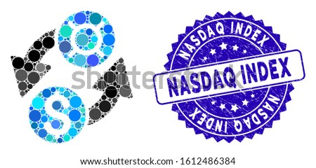 Mosaic dollar currency exchange icon and distressed stamp seal with Nasdaq Index caption. Mosaic vector is designed with dollar currency exchange icon and with randomized round elements.