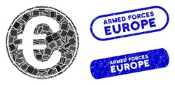 Mosaic Euro coin and corroded stamp seals with Armed Forces Europe phrase. Mosaic vector Euro coin is created with random rectangle items. Armed Forces Europe stamp seals use blue color,
