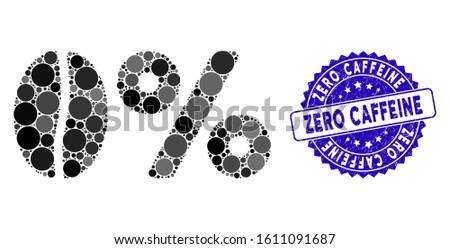 Mosaic zero caffeine icon and distressed stamp seal with Zero Caffeine text. Mosaic vector is created from zero caffeine icon and with scattered spheric items.
