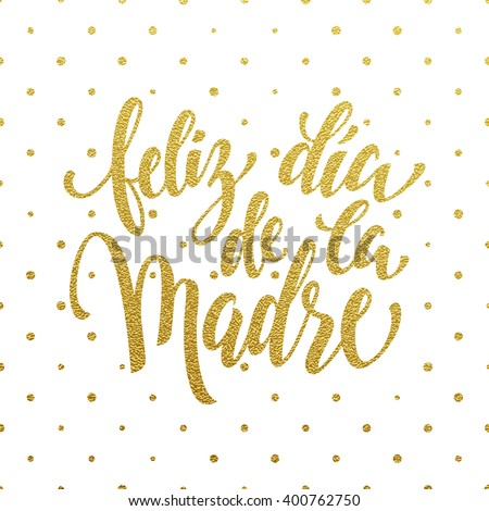 Mother Day vector greeting card in Spanish. Hand drawn gold glitter calligraphy lettering title with polka dot pattern.  Foto stock ©