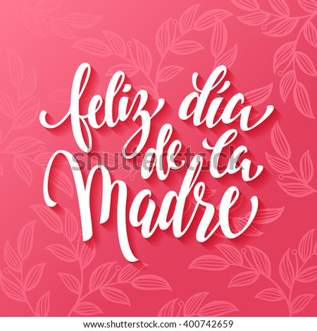 Mother Day vector greeting card. Pink red floral pattern background. Hand drawn lettering title in Spanish Foto stock ©