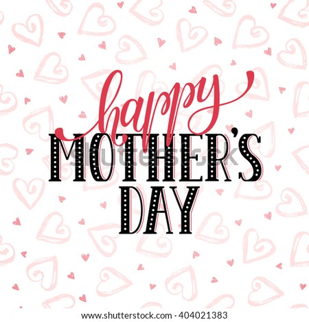 Mother's Day greeting card template. Happy Mothers day wording with dry brush hearts on background.