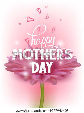 Mother's Day greeting card with beautiful gerbera flower and hearts. Vector illustration