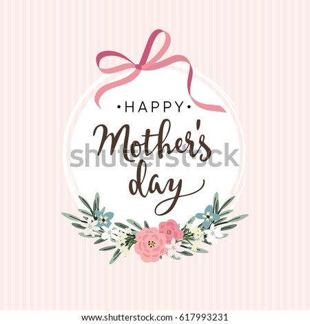 Mothers day greeting card, invitation. Brush script, calligraphic design. White label with ribbon, flowers, leaves and striped background. Stock vector illustration.