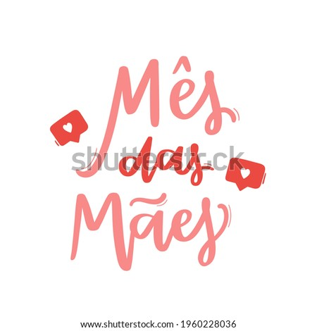 mothers month. Brazilian Portuguese Hand Lettering Calligraphy for Mother's Day. Vector.  Stock fotó ©