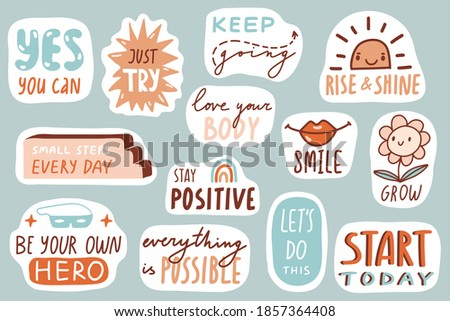 Motivational patches collection. Stickers, badges, prints for kids with quotes, doodles and lettering. Yes you can, stay positive, smile. Cute cartoon vector. Flat style inspirational illustrations