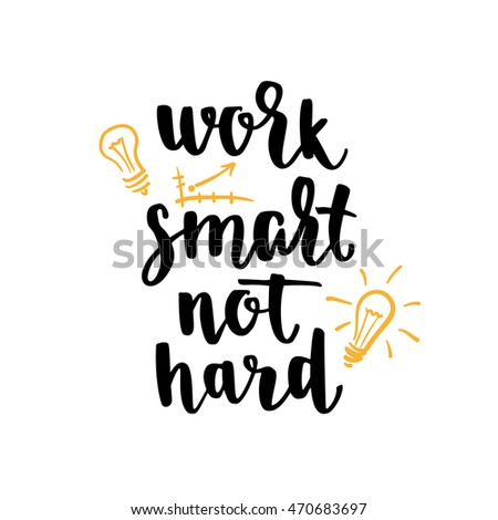 Motivational quote hand lettering. Inspirational poster. Template for print design. Vector illustration for cards, leaflets, t-shirt on white background. #470683697