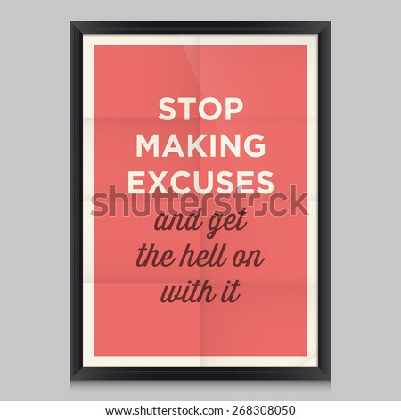 motivational quote stop making
