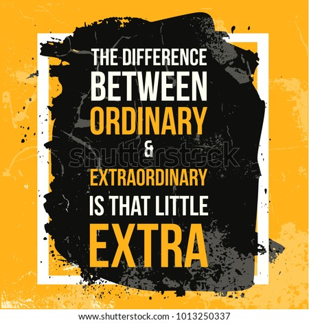 Motivational square template with typography quotation about extraordinary