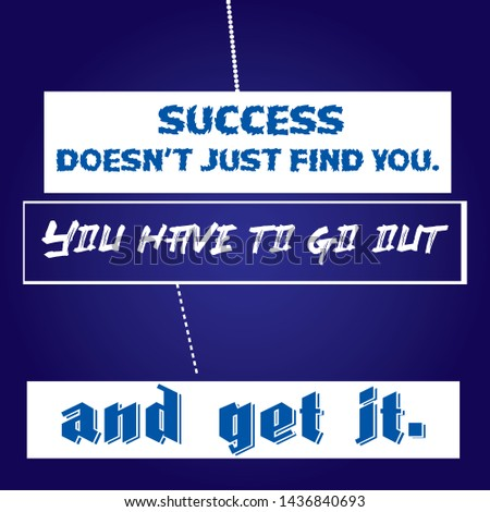 Motivational Success Quote & Typographical design T-shirt and apparels - VECTOR
