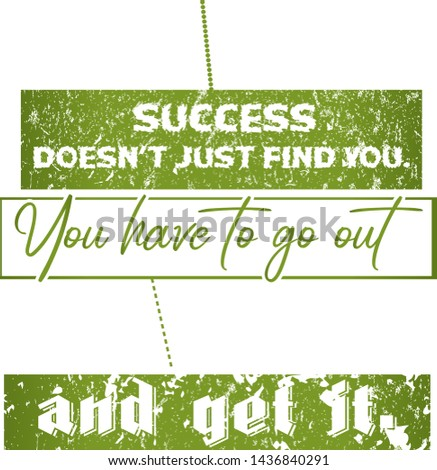 Motivational Success Quote & Typography design for T-shirt and apparels - VECTOR