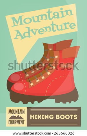 Mountain Climbing Poster in Retro Style. Camping and Hiking Elements. Hiking Boots. Vector Illustration.