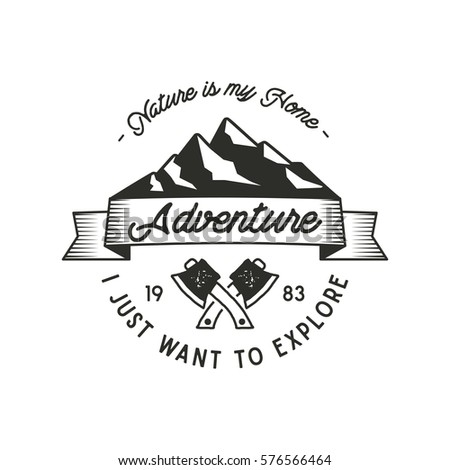 """Mountain expedition adventure label with axe symbols and typography design """"nature is my home"""". Vintage old style. Outdoors adventure emblem for t shirt print. Vector isolated. Wilderness patch stamp."""