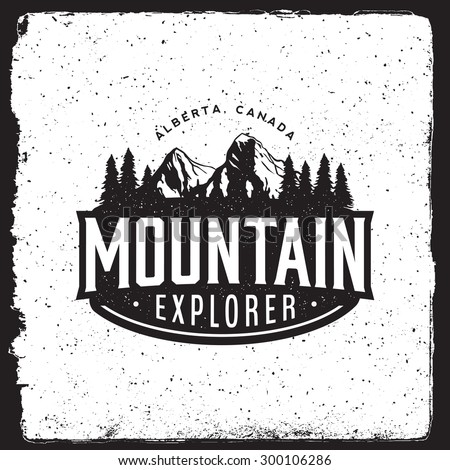 mountain explorer vintage emblem. logotype template with mountains, forest, trees. outdoor activity symbol with ink stamp texture