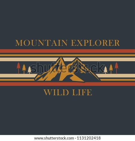 Mountain explorer, wild life typography, t-shirt graphics, vectors