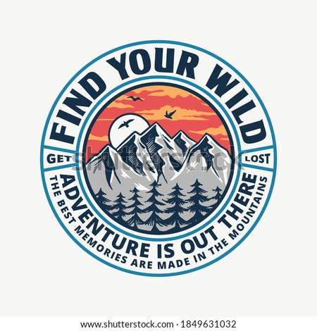 Mountain illustration, outdoor adventure. Vector badge design for t-shirt prints, posters, and other uses.