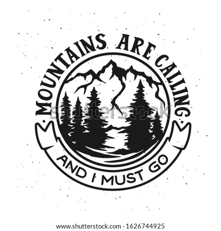 mountains are calling and i