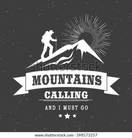 Mountains calling and i must go mountains logo template for The mountains are calling and i must go metal sign