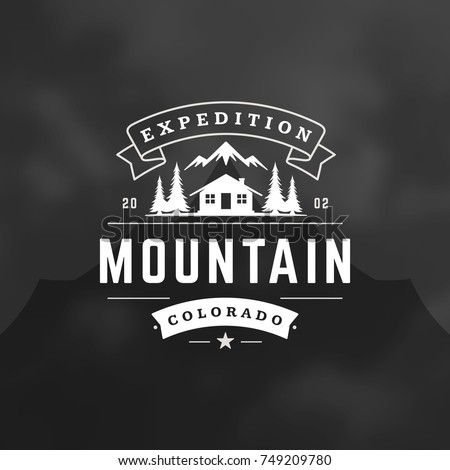 Mountains logo emblem vector illustration. Outdoor adventure camping, mountains and tent silhouettes shirt, print stamp. Vintage typography badge design.