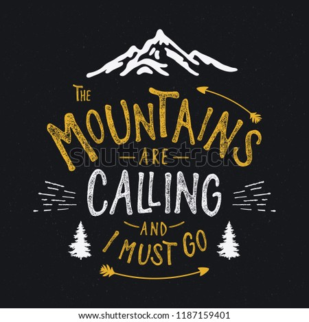 Mountains typography. Textured vintage vector t-shirt and apparel design, typography, print, logo, poster. Vector