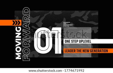 Moving forward stylish typography slogan for t-shirt. Abstract design with the grunge and denim style. Vector print, typography, poster. Global swatches.