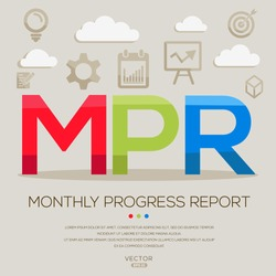 MPR mean (monthly progress report) ,letters and icons,Vector illustration.