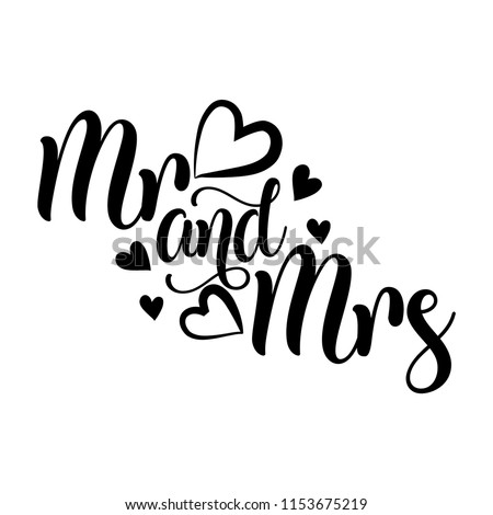 Mr and Mrs- Vector typography. Handwriting romantic lettering. Hand drawn illustration for postcard, wedding card, romantic valentine's day poster, t-shirt design or other gift. ストックフォト ©