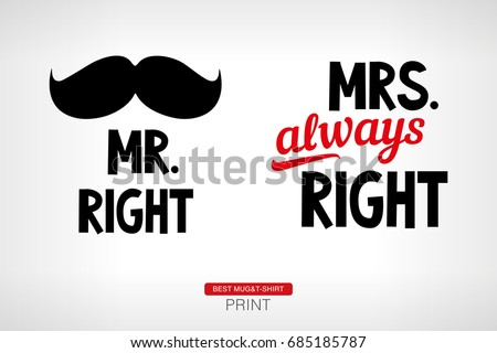 Mr. Right and Mrs. always Right. Vector print. Сток-фото ©