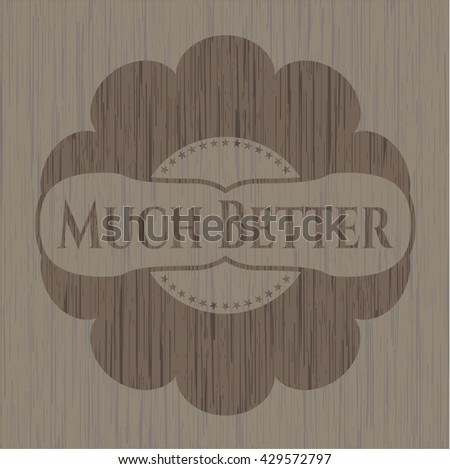 Much Better wood icon or emblem