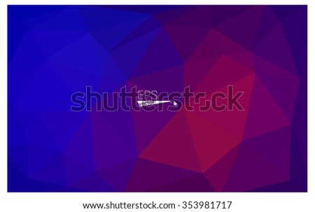 Multicolor blue, red geometric rumpled triangular low poly style gradient illustration graphic background. Vector polygonal design for your business. - Shutterstock ID 353981717
