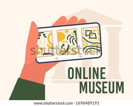 Museum exhibit online concept. Contemporary art gallery. Hand with phone with exibition app on screen. Colorful vector flat illustration with lettering. Home hobby for self isolation. Co working home.