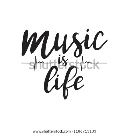 music is life vector hand