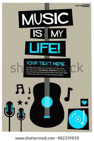 Music Is My Life! (Flat Style Vector Illustration Quote Poster Design) With Text Box