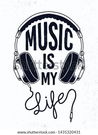 music is my life slogan text