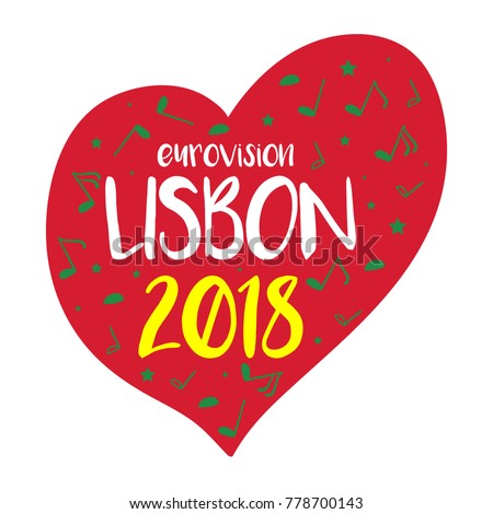 Music red Heart with lettering. Eurovision Song Contest 2018 in Lisbon, Portugal on a white background. Vector illustration