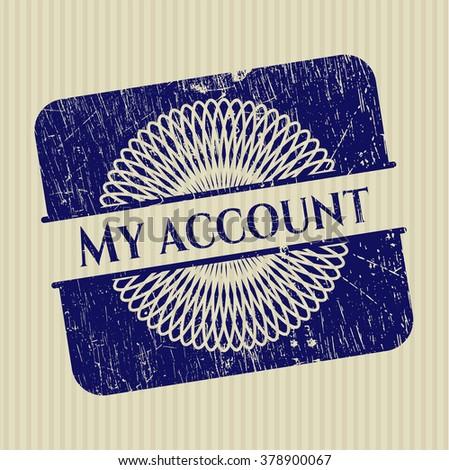 My account rubber grunge stamp