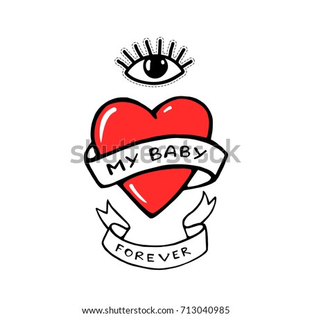 My baby forever. Red heart and eye. Vintage classic tattoo. Vector artwork. Black and white, red color